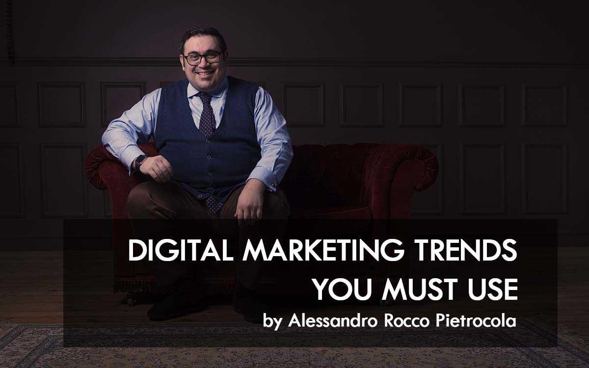 DMNHR - Digital Marketing Trends You Must Use